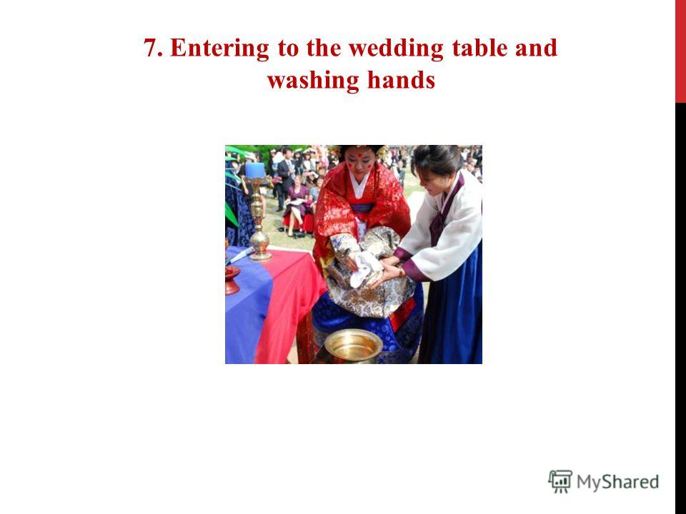 7. Entering to the wedding table and washing hands