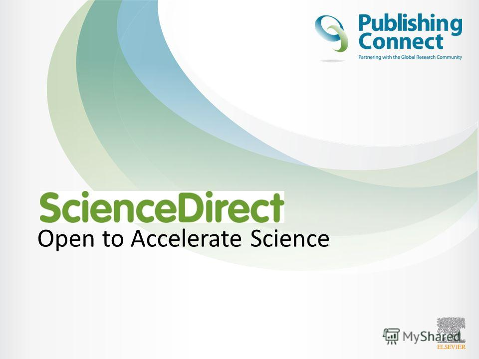 Open to Accelerate Science