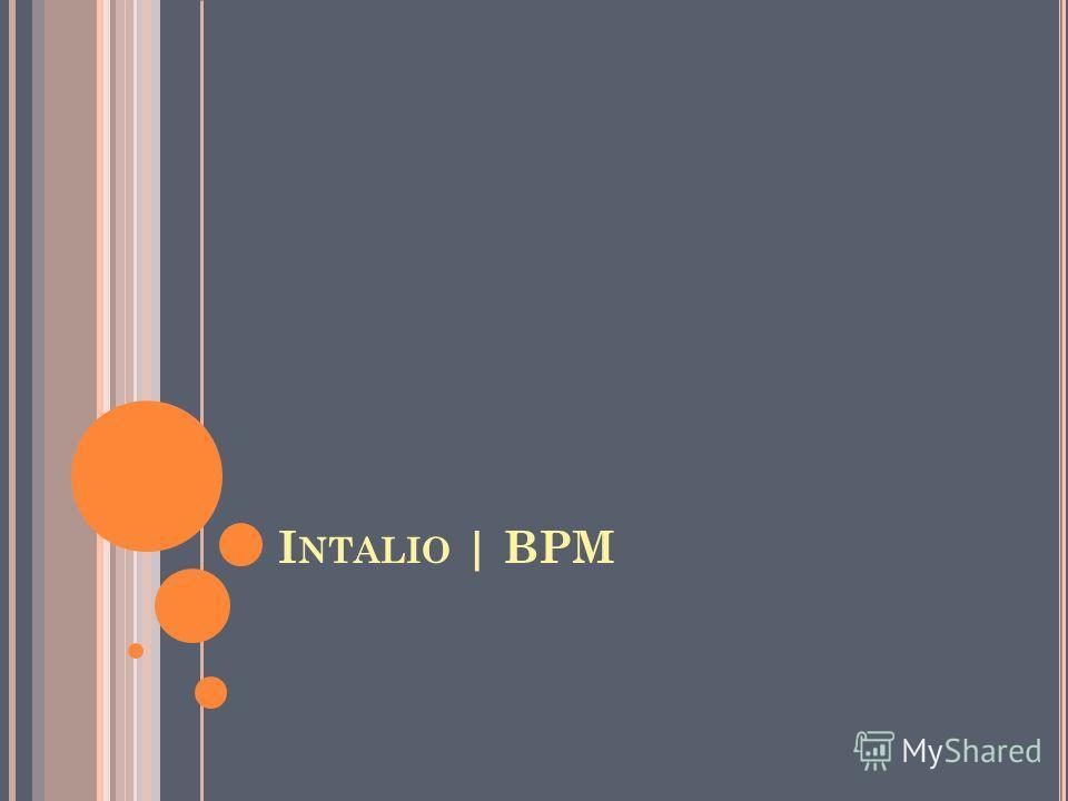 I NTALIO | BPM