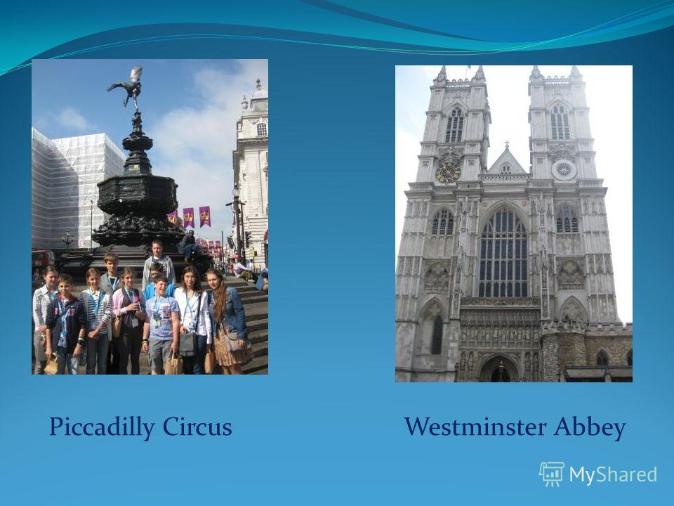 Piccadilly Circus Westminster Abbey