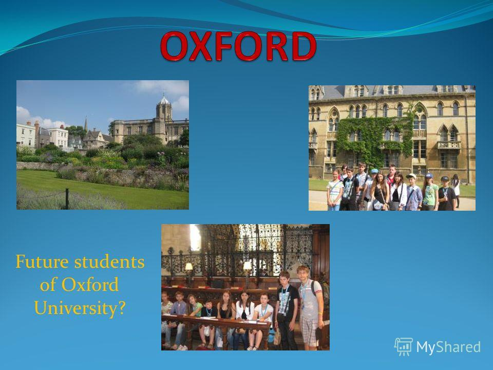 Future students of Oxford University?