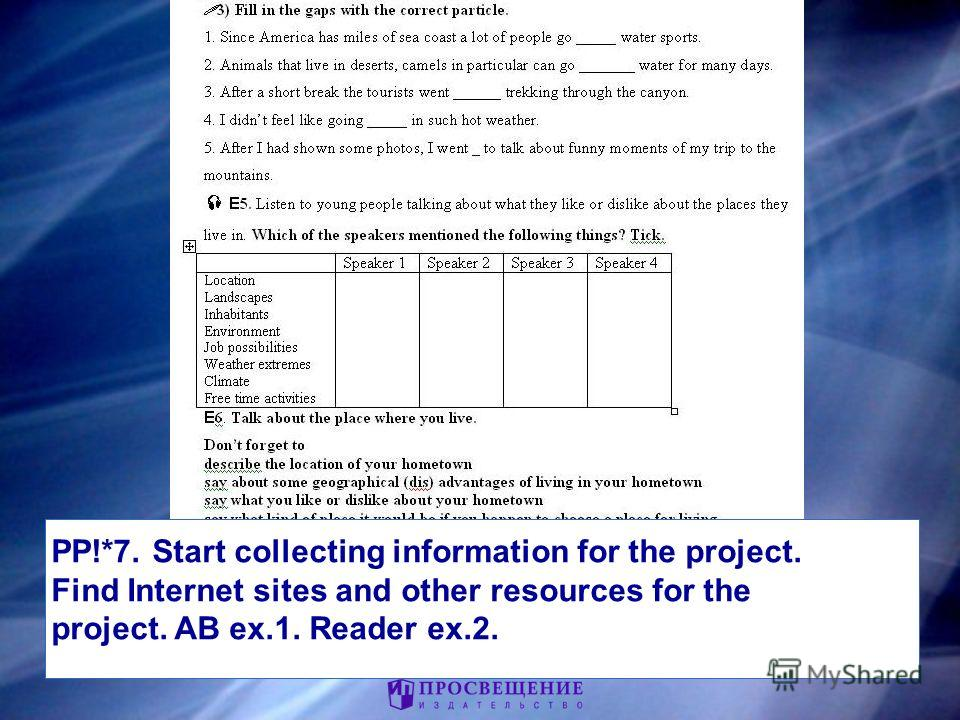 33 PP!*7. Start collecting information for the project. Find Internet sites and other resources for the project. AB ex.1. Reader ex.2.