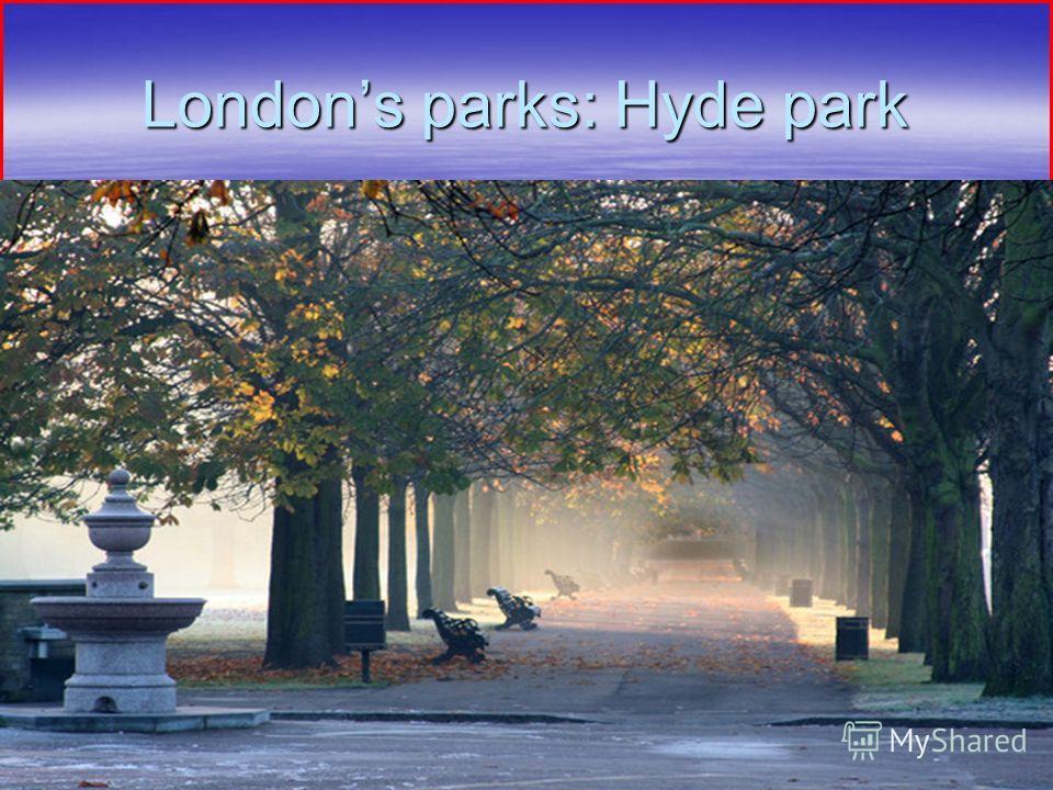 Londons parks: Hyde park