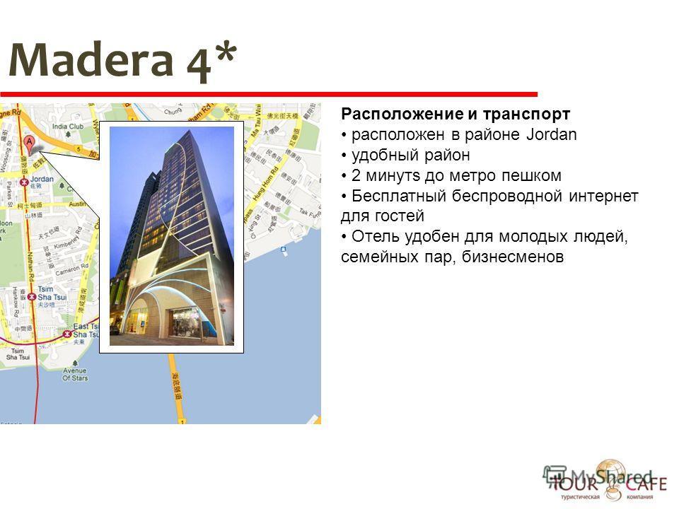 Madera 4* Расположение и транспорт расположен в районе Jordan удобный район 2 минутs до метро пешком Бесплатный беспроводной интернет для гостей Отель удобен для молодых людей, семейных пар, бизнесменов