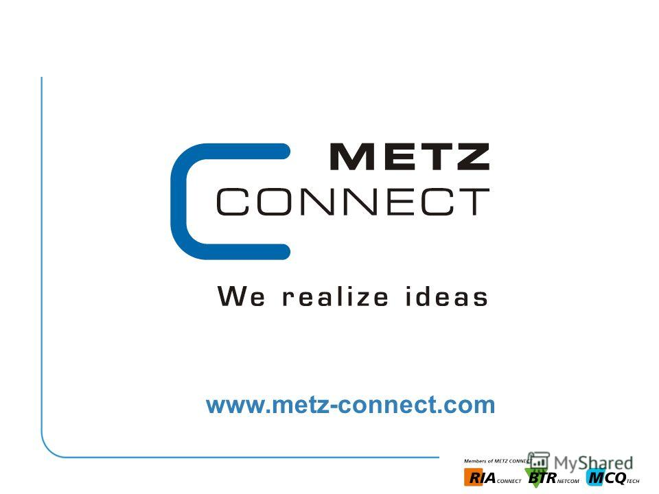 21.11.2013 25 www.metz-connect.com