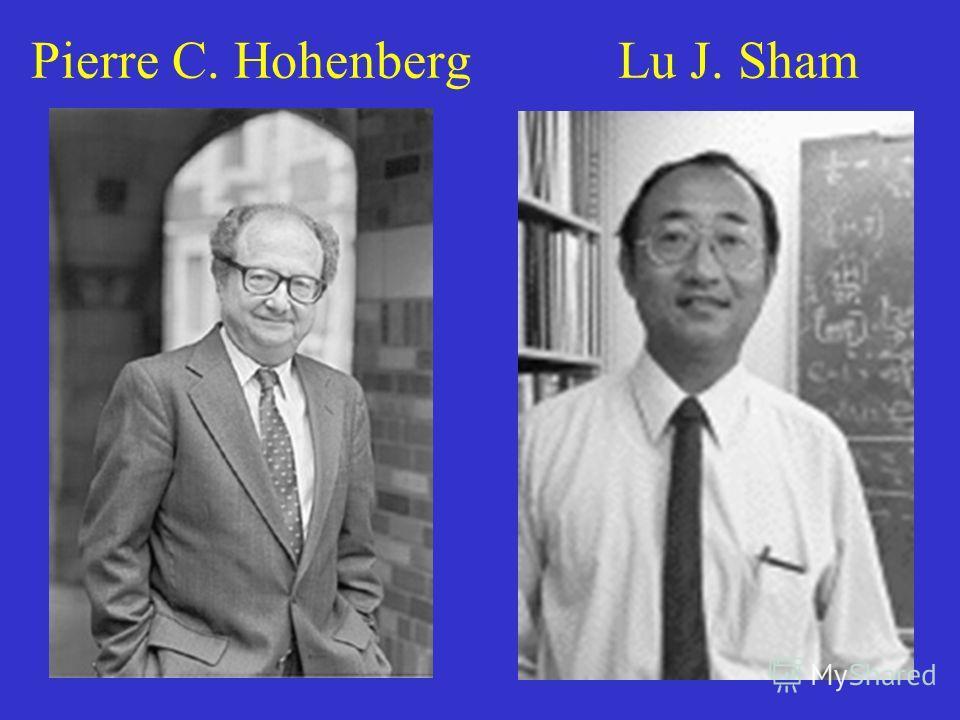 25 Pierre C. Hohenberg Lu J. Sham