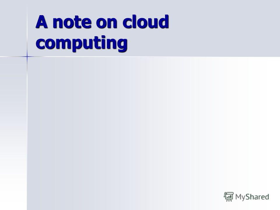 A note on cloud computing