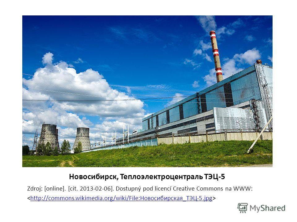 Новосибирск, Теплоэлектроцентраль ТЭЦ-5 Zdroj: [online]. [cit. 2013-02-06]. Dostupný pod licencí Creative Commons na WWW: http://commons.wikimedia.org/wiki/File:Новосибирская_ТЭЦ-5.jpg