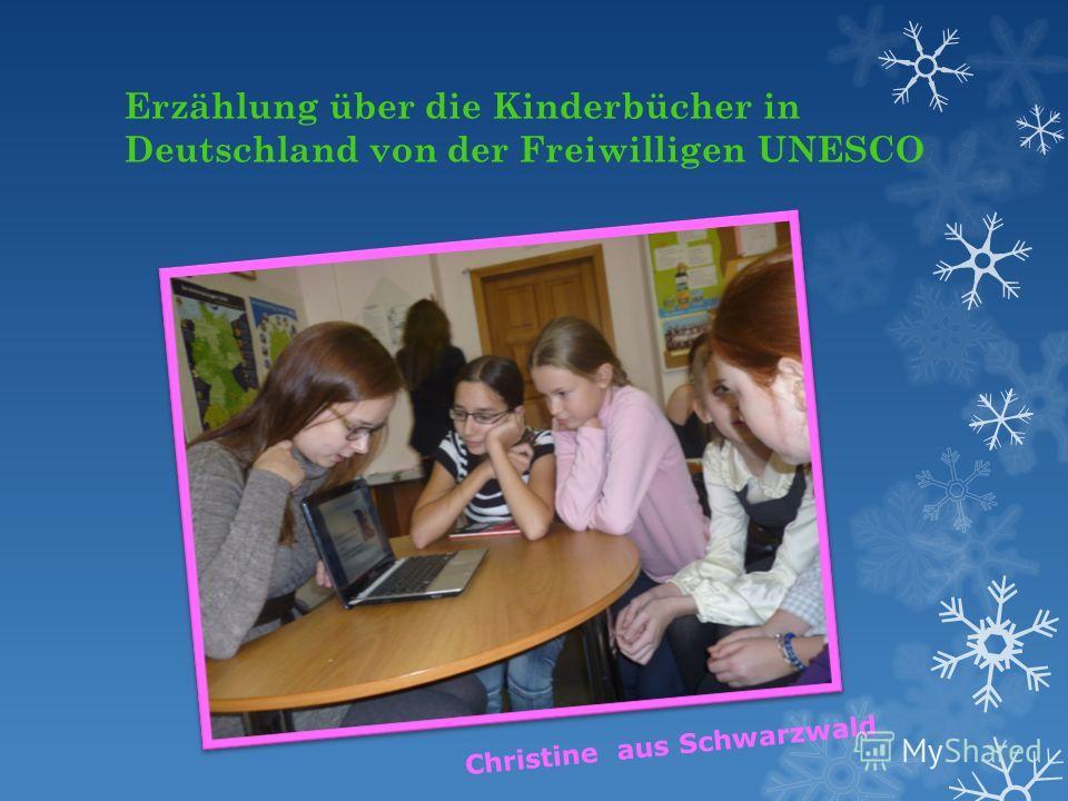 Erzählung über die Kinderbücher in Deutschland von der Freiwilligen UNESCO Christine aus Schwarzwald