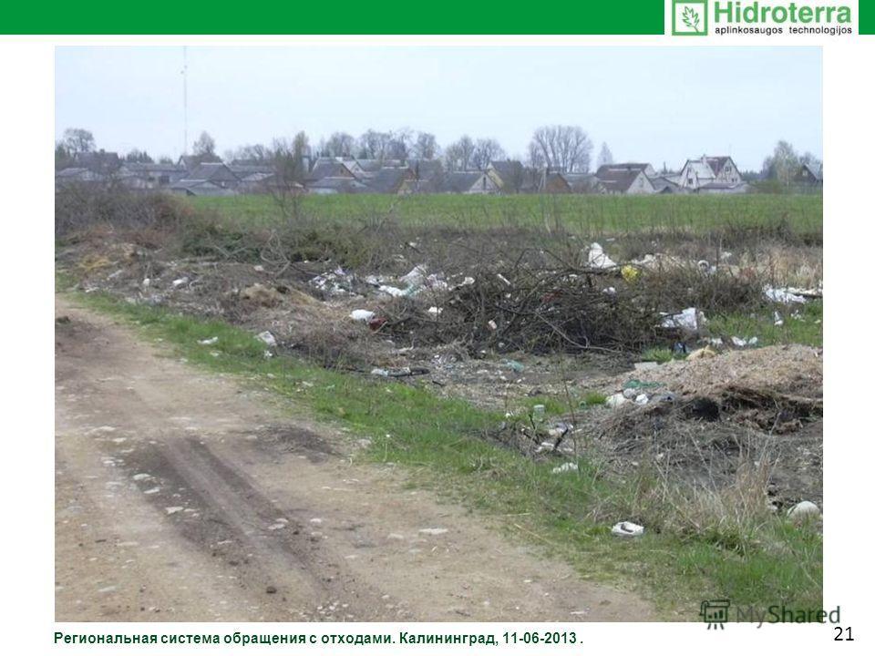 Региональная система обращения с отходами. Калининград, 11-06-2013. 21