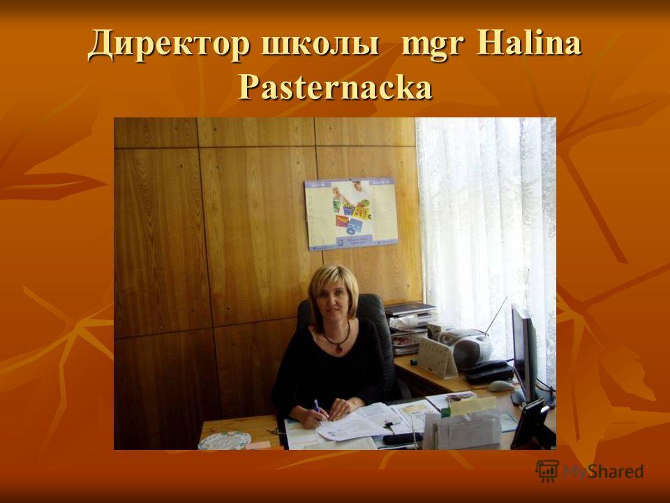 Директор школы mgr Halina Pasternacka