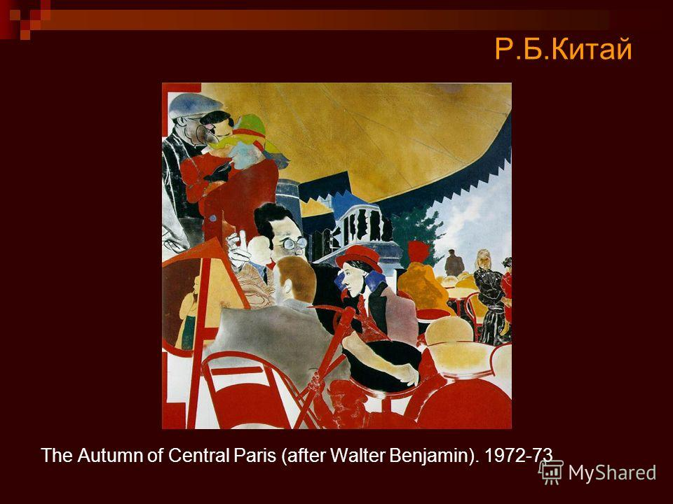 Р.Б.Китай The Autumn of Central Paris (after Walter Benjamin). 1972-73