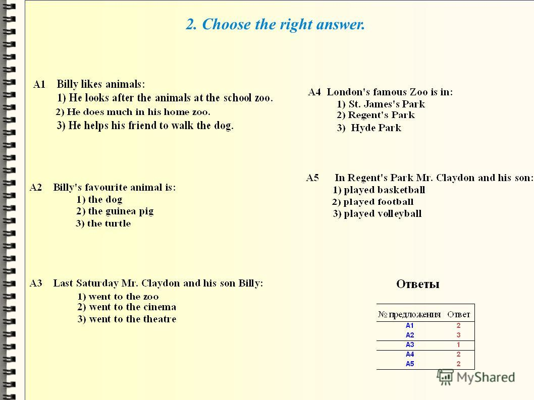 2. Choose the right answer.