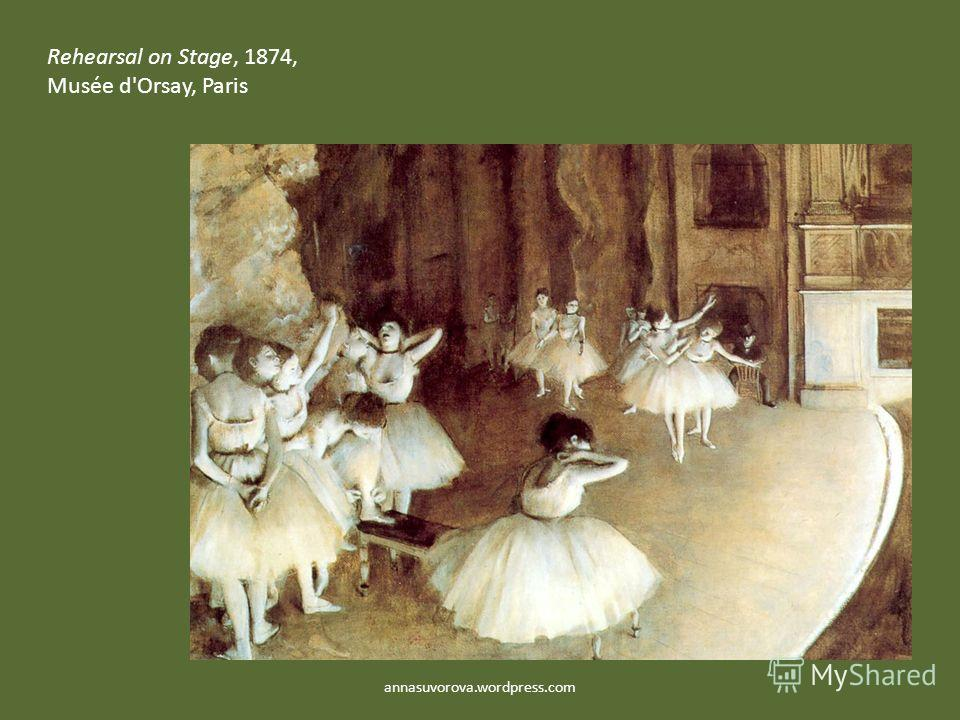 Rehearsal on Stage, 1874, Musée d'Orsay, Paris