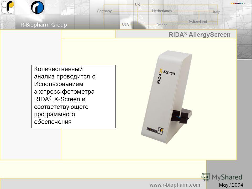 49 www.r-biopharm.com RIDA ® AllergyScreen May / 2004 Количественный анализ проводится с Использованием экспресс-фотометра RIDA ® X-Screen и соответствующего программного обеспечения