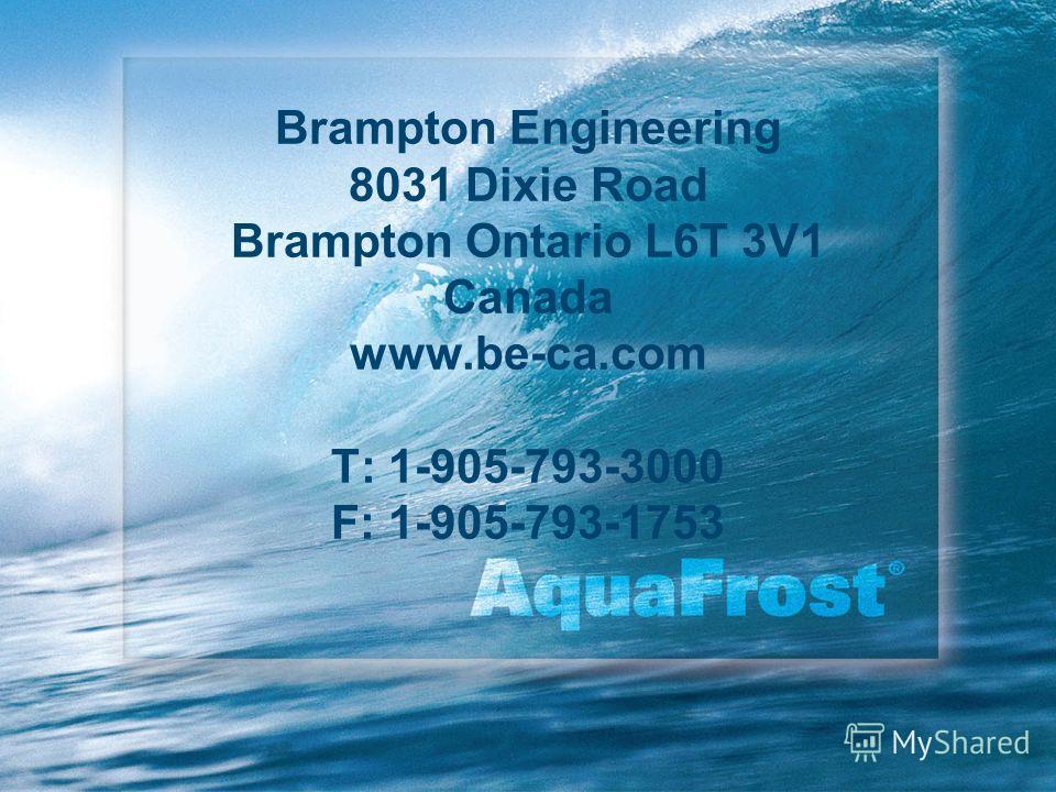 Brampton Engineering 8031 Dixie Road Brampton Ontario L6T 3V1 Canada www.be-ca.com T: 1-905-793-3000 F: 1-905-793-1753