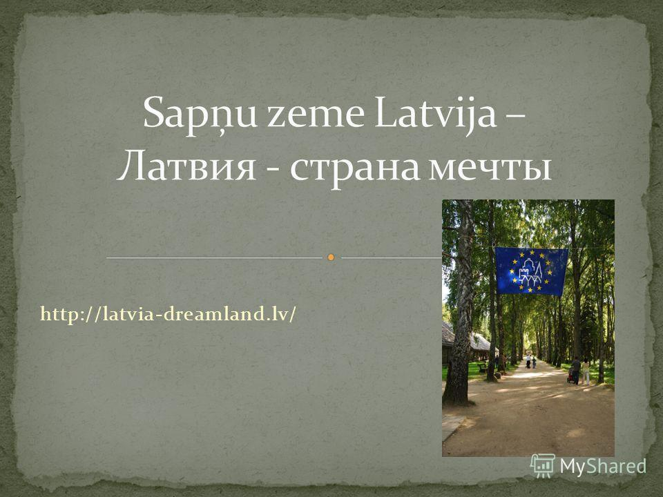 http://latvia-dreamland.lv/