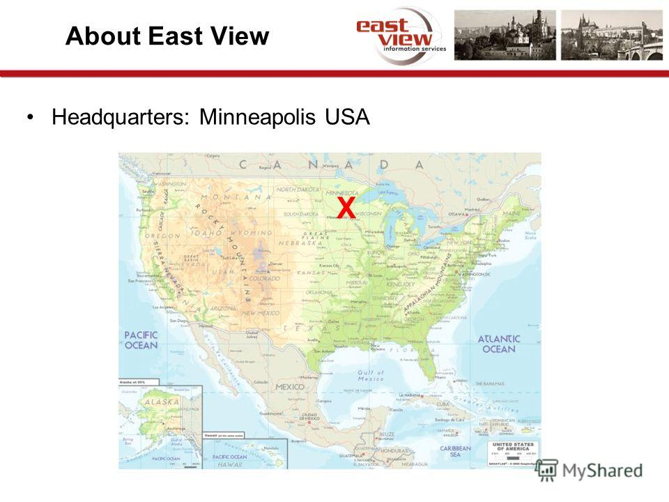 About East View Headquarters: Minneapolis USA X
