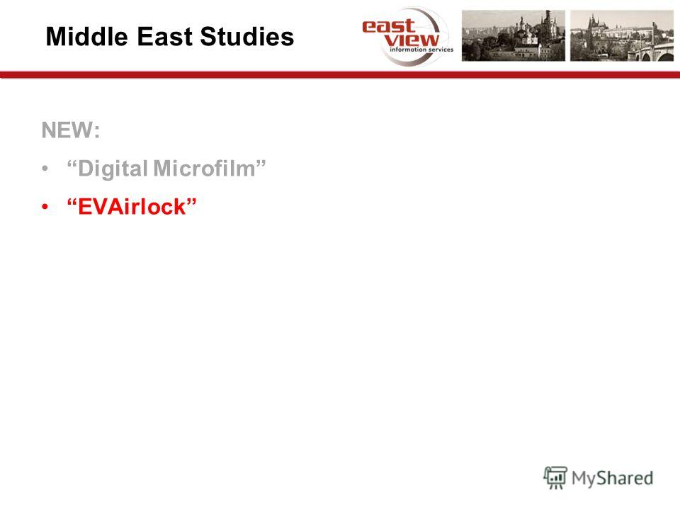 Middle East Studies NEW: Digital Microfilm EVAirlock