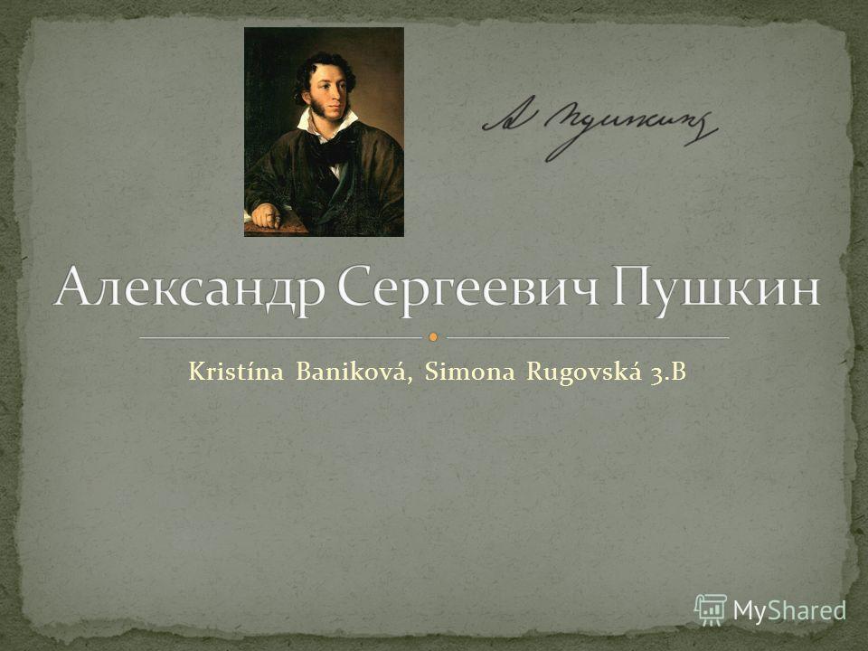 Kristína Baniková, Simona Rugovská 3.B