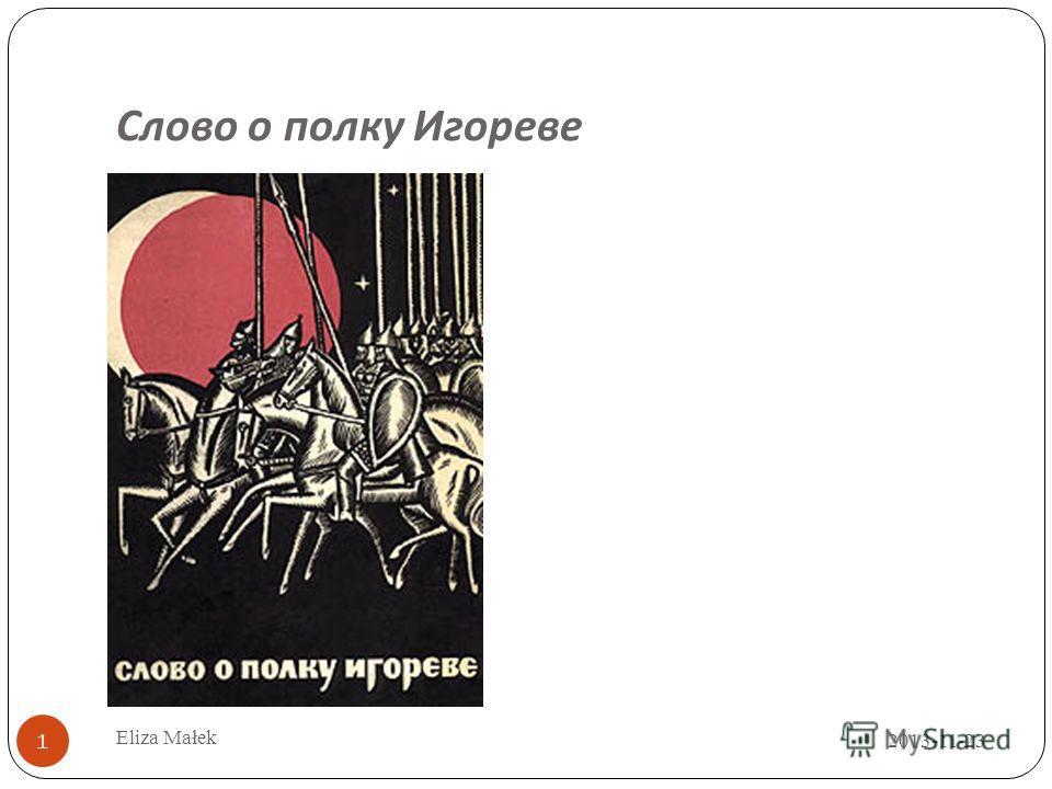 Слово о полку Игореве 2013-11-23 1 Eliza Małek