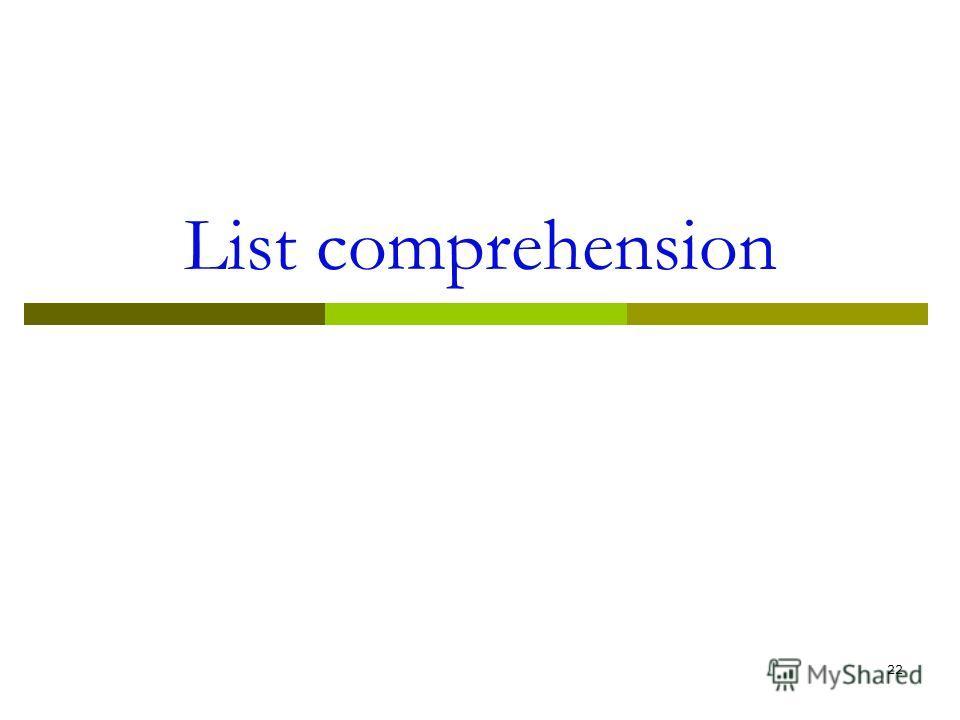List comprehension 22