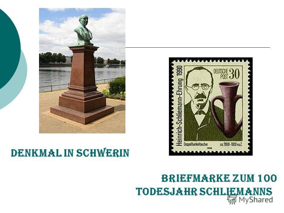 Denkmal in Schwerin Briefmarke zum 100 Todesjahr Schliemanns