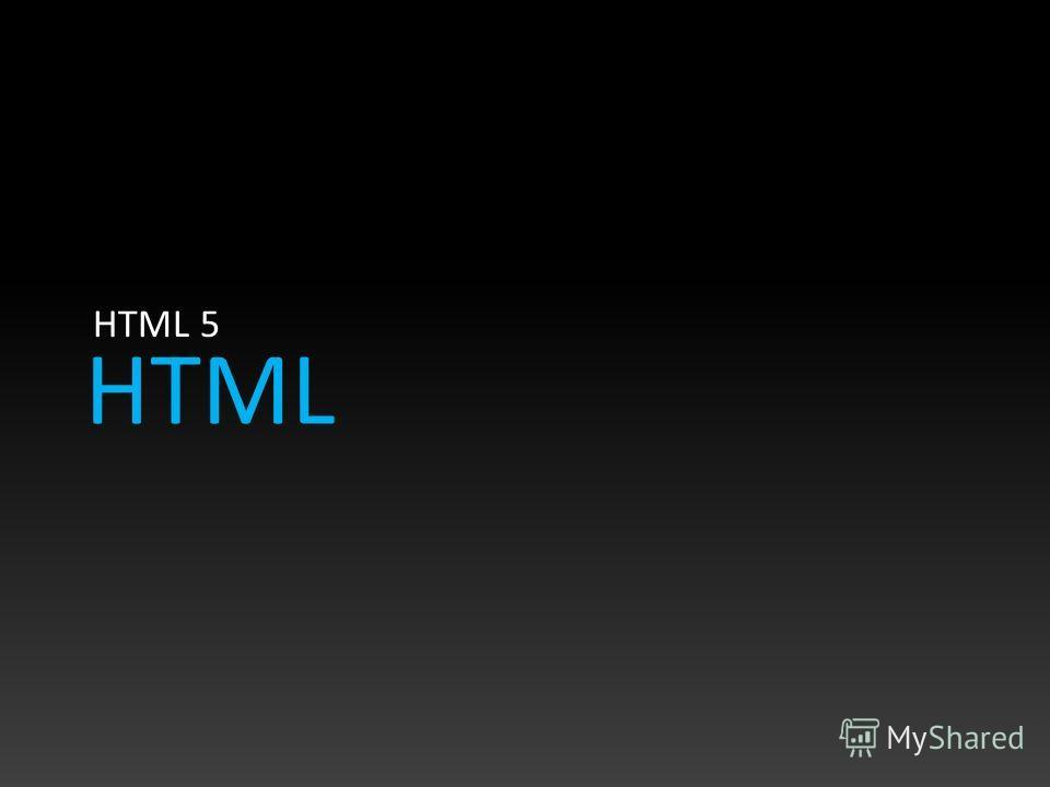 HTML HTML 5