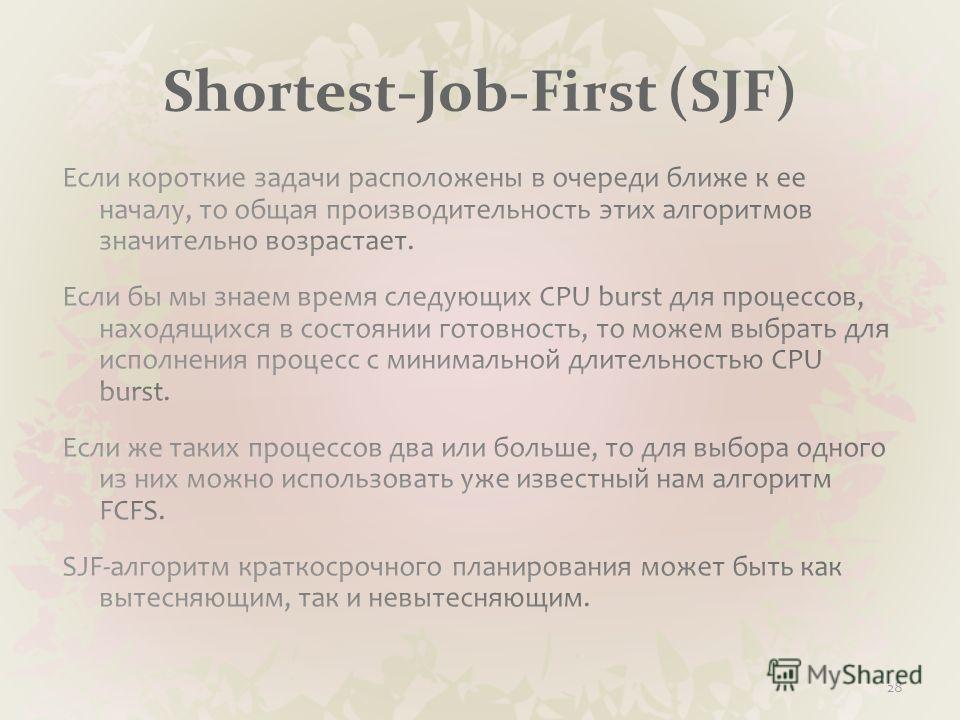 Shortest-Job-First (SJF) 28