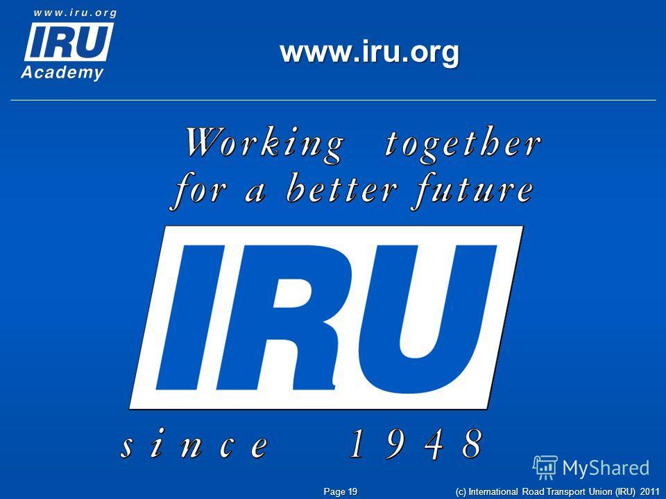 www.iru.org Page 19 (c) International Road Transport Union (IRU) 2011