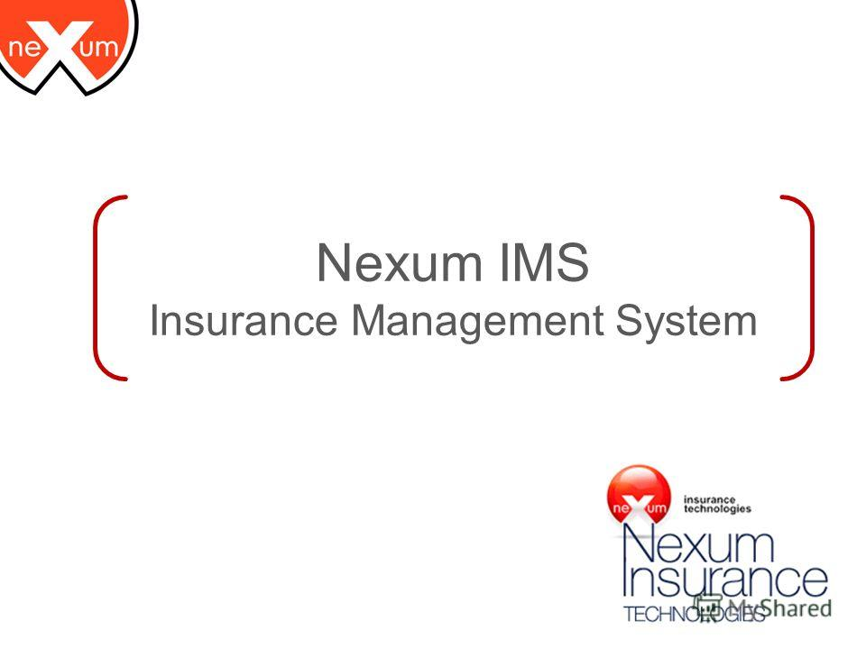 Nexum IMS Insurance Management System