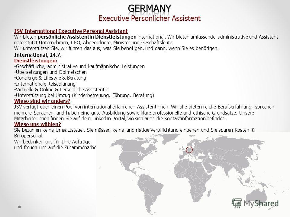 JSV International Executive Personal Assistant Wir bieten persönliche Assistentin Dienstleistungen international. Wir bieten umfassende administrative und Assistent unterstützt Unternehmen, CEO, Abgeordnete, Minister und Geschäftsleute. Wir unterstüt