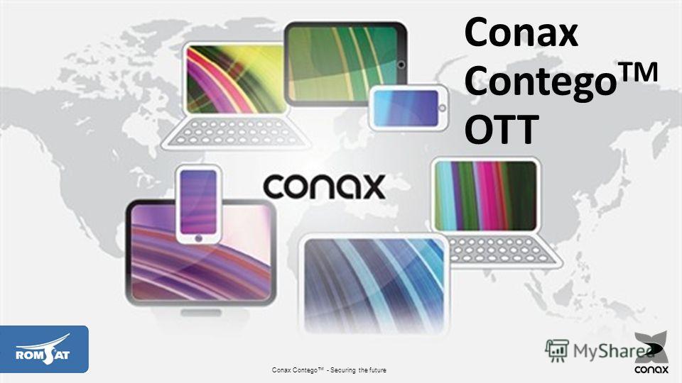 Company RESTRICTED 11 Conax Contego - Securing the future Conax Contego TM OTT
