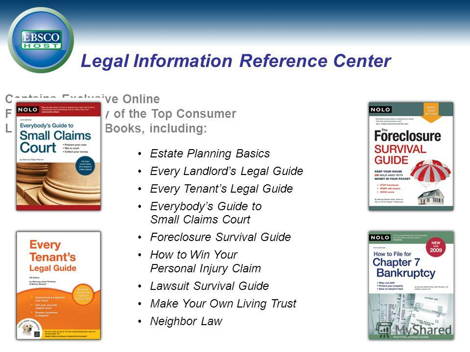Estate Planning Basics Every Landlords Legal Guide Every Tenants Legal Guide Everybodys Guide to Small Claims Court Foreclosure Survival Guide How to Win Your Personal Injury Claim Lawsuit Survival Guide Make Your Own Living Trust Neighbor Law Legal
