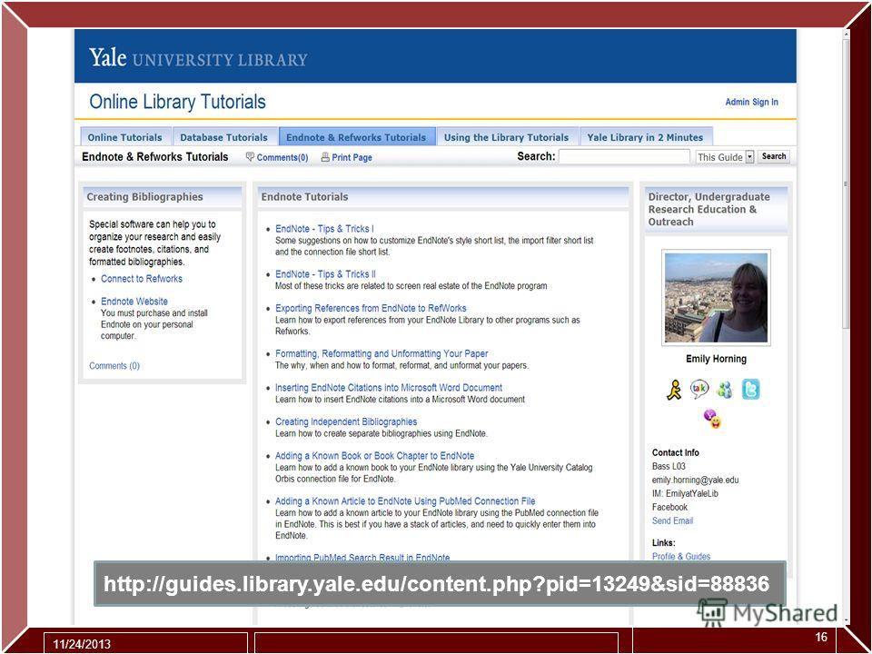 11/24/2013 16 http://guides.library.yale.edu/content.php?pid=13249&sid=88836
