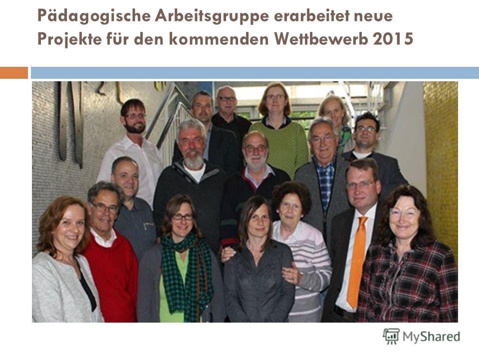 Pädagogische Arbeitsgruppe erarbeitet neue Projekte für den kommenden Wettbewerb 2015