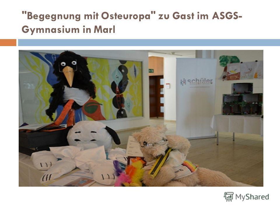 Begegnung mit Osteuropa zu Gast im ASGS- Gymnasium in Marl
