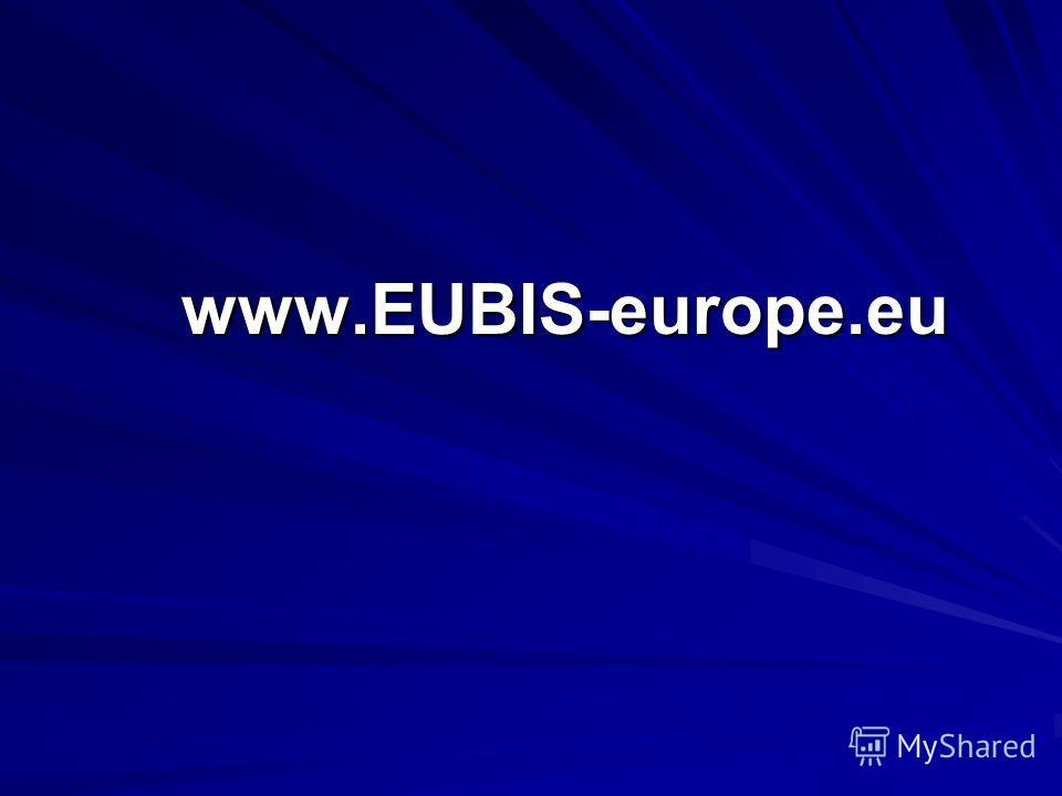 www.EUBIS-europe.eu www.EUBIS-europe.eu
