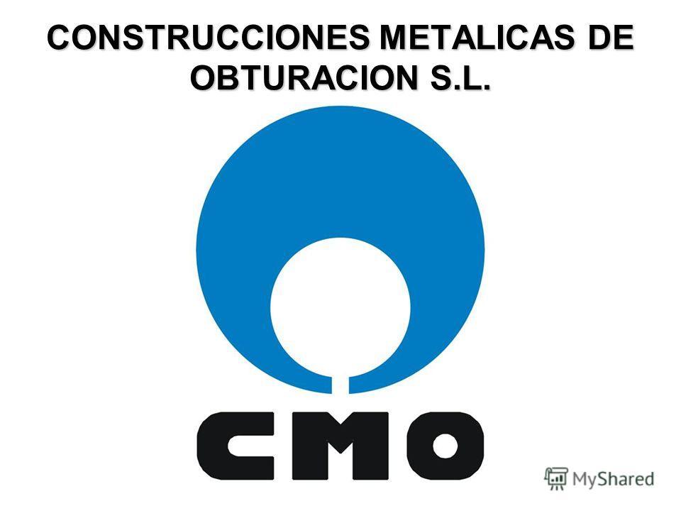 CONSTRUCCIONES METALICAS DE OBTURACION S.L.