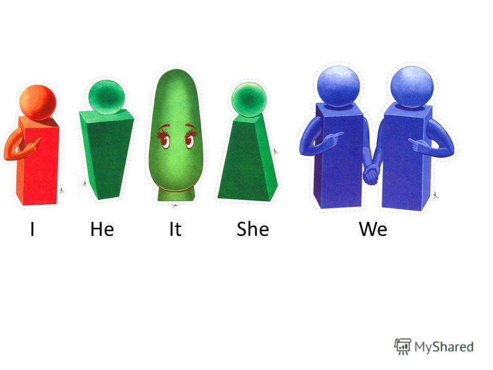 I He It She We
