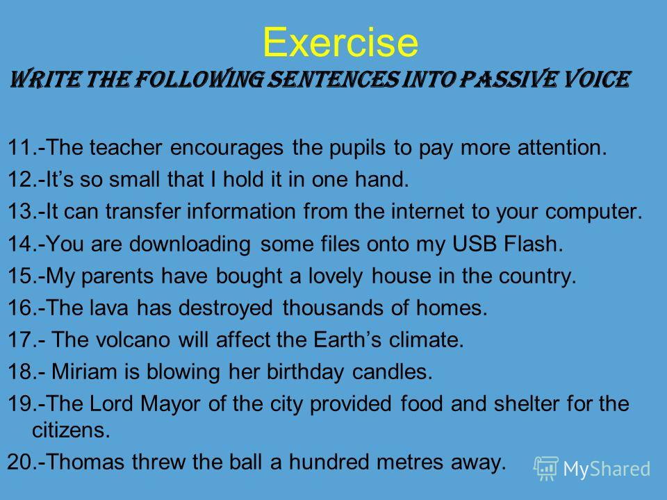 passive writing The passive voice let's look at this in factual or scientific writing: the chemical is placed in a test tube and the data entered into the computer 4).