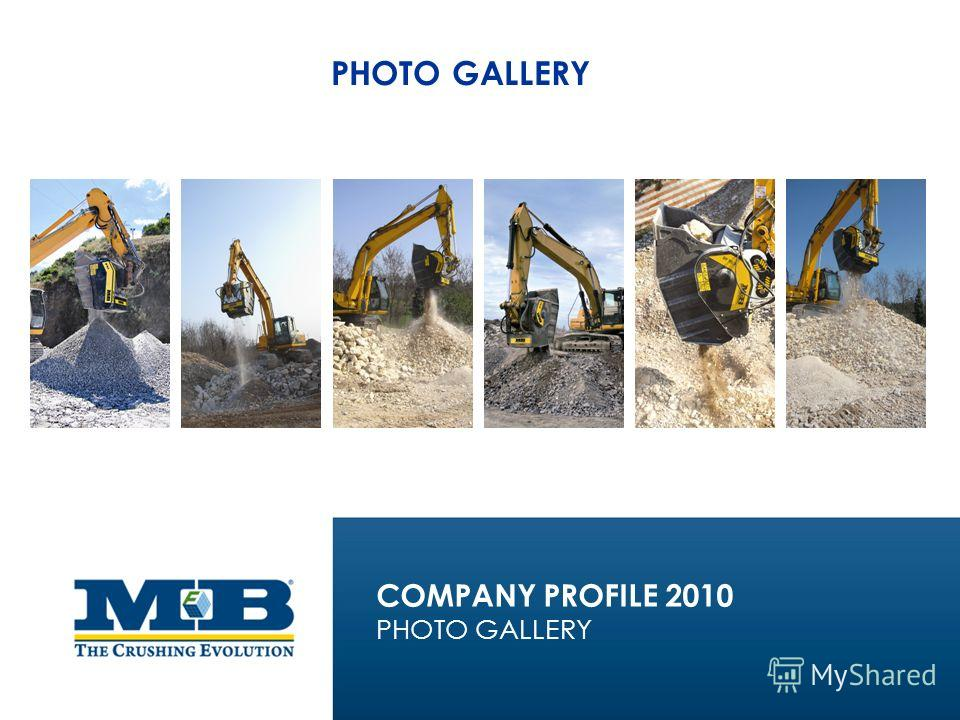 PHOTO GALLERY COMPANY PROFILE 2010 PHOTO GALLERY