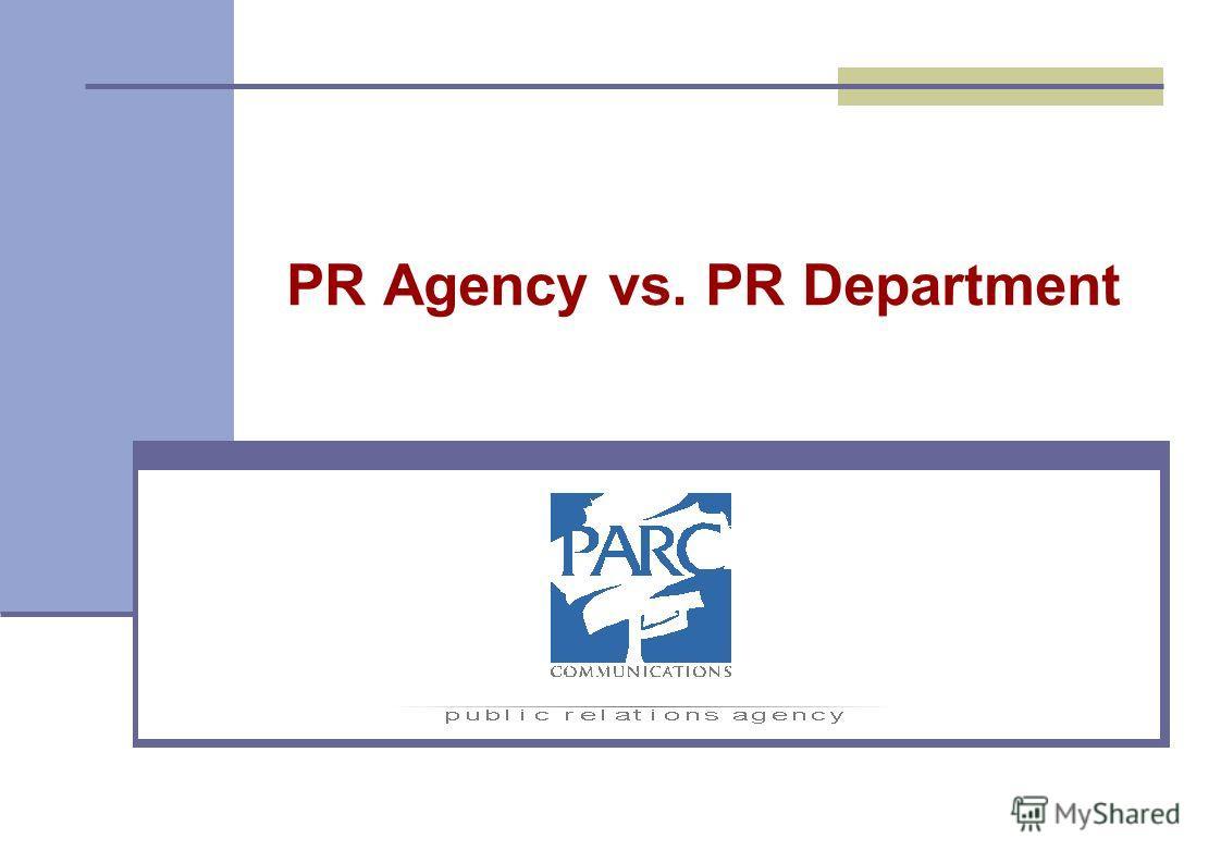 PR Agency vs. PR Department