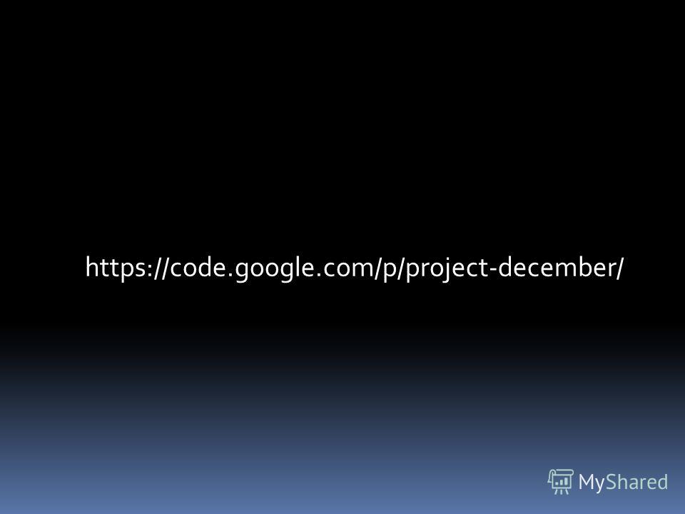 https://code.google.com/p/project-december/