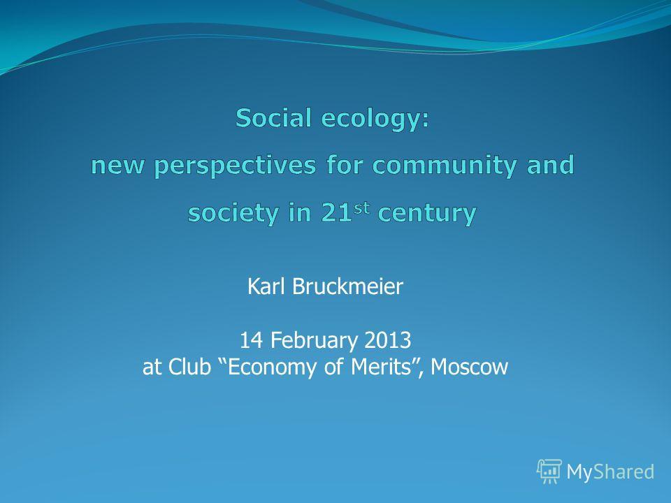 Karl Bruckmeier 14 February 2013 at Club Economy of Merits, Moscow