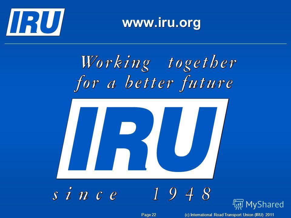 www.iru.org Page 22 (c) International Road Transport Union (IRU) 2011