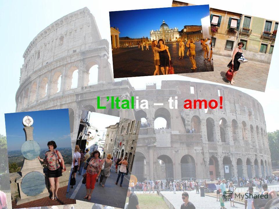 LItalia – ti amo!