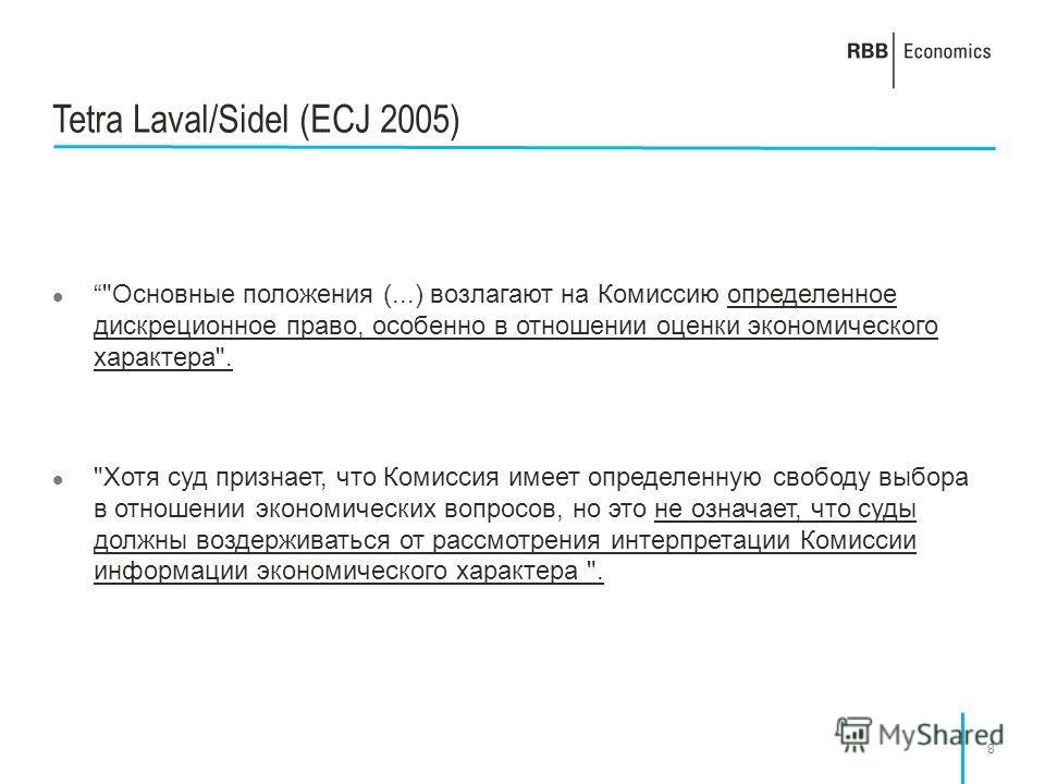 8 Tetra Laval/Sidel (ECJ 2005)
