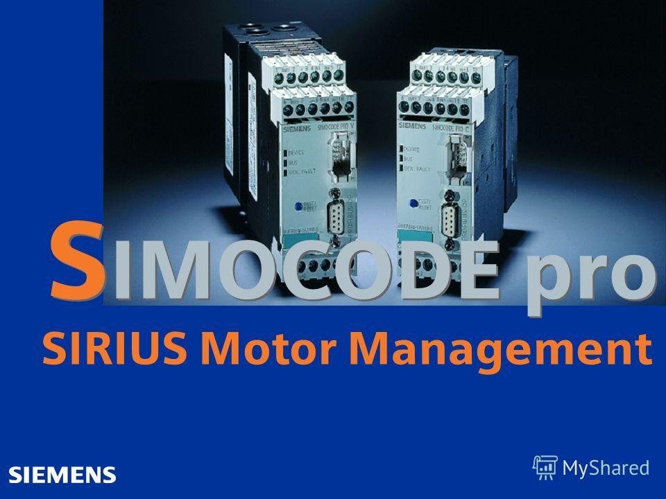 S IMOCODE pro SIRIUS Motor Management