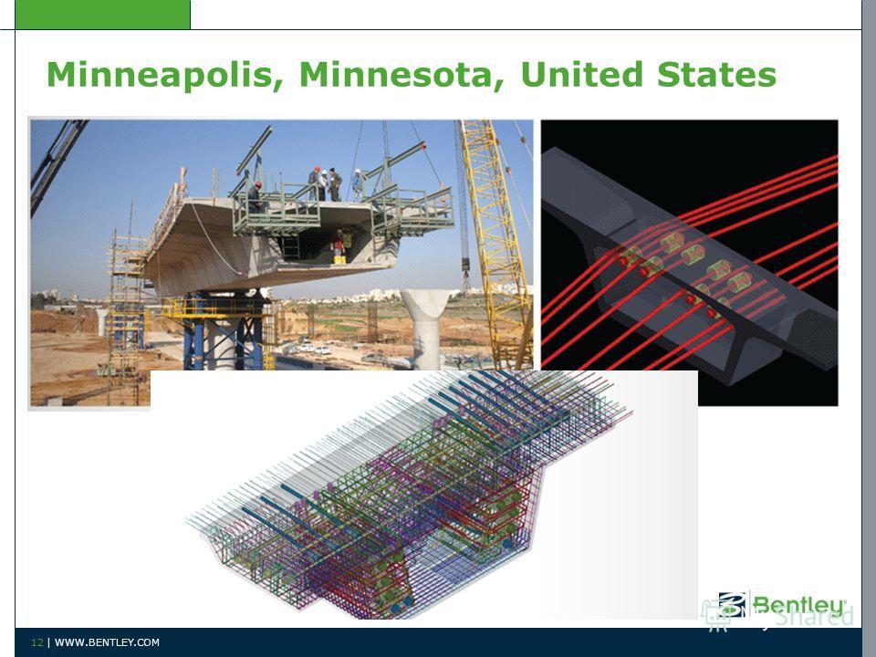 Minneapolis, Minnesota, United States 12 | WWW.BENTLEY.COM